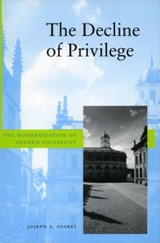 The Decline of Privilege | Joseph A. Soares |