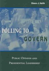 Polling to Govern | Diane J. Heith |
