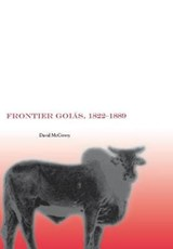 Frontier Goias, 1822-1889 | David McCreery |