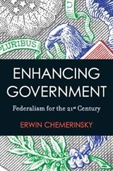 Enhancing Government | Erwin Chemerinsky |