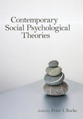 Contemporary Social Psychological Theories | Peter J. Burke |