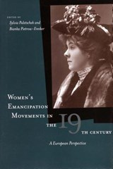Women's Emancipation Movements in the Nineteenth Century | Sylvia Paletschek |