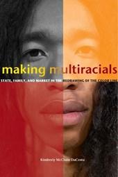 Making Multiracials
