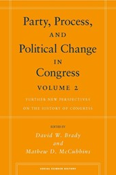 Party, Process, and Political Change in Congress, Volume