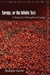 Europe, or the Infinite Task | Rodolphe Gasche |