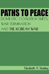 Paths to Peace | Elizabeth A. Stanley |