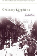 Ordinary Egyptians | Ziad Fahmy |