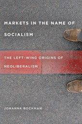 Markets in the Name of Socialism