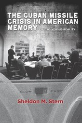 The Cuban Missile Crisis in American Memory