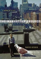 The Manhattan Project | David Kishik |