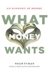 What Money Wants