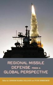 Regional Missile Defense from a Global Perspective