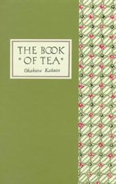 Book of tea - classic edition
