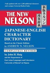 New nelson japanese-english character dictionary | Andrew N. Nelson |