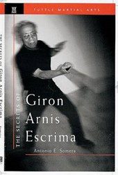 Secrets of Giron Arnis Escrima