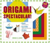 Origami Spectacular! Kit | Michael G. LaFosse |