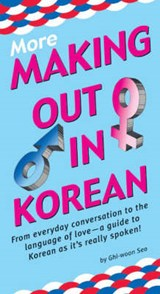 More Making Out in Korean | Ghi-Woon Seo |