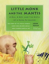 Little Monk and the Mantis | John Fusco |