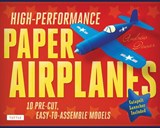 High performance paper airplanes kit | Andrew Dewar |