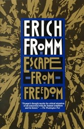 Escape from Freedom | Erich Fromm |
