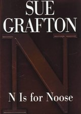 N Is for Noose | Sue Grafton |