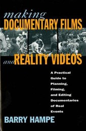 Making Documentary Films and Reality Videos | Barry Hampe |