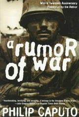 A Rumor of War | Philip Caputo |