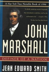 John Marshall | Jean Edward Smith |