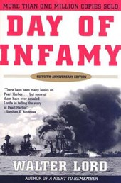 Day of Infamy, 60th Anniversary | Walter Lord |