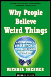 Why People Believe Weird Things | Michael Shermer |
