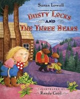 Dusty Locks and the Three Bears | Susan Lowell |
