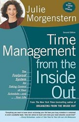 Time Management from the Inside Out | Julie Morgenstern |