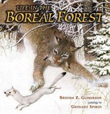 Life in the Boreal Forest | Brenda Z. Guiberson |
