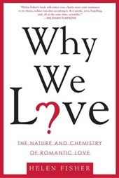 Why We Love | Helen Fisher |