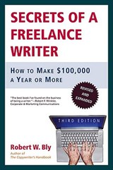Secrets of a Freelance Writer | Robert W. Bly |