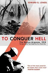 To Conquer Hell | Edward G. Lengel |