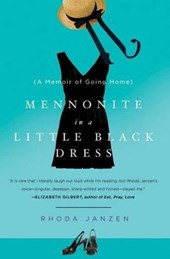 Mennonite in a Little Black Dress | Rhoda Janzen |