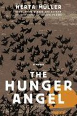 The Hunger Angel | Herta Müller |