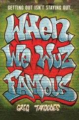 When We Wuz Famous | Greg Takoudes |