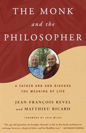 The Monk and the Philosopher | Revel, Jean-Francois ; Ricard, Matthieu |