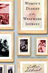Women's Diaries of the Westward Journey | Lillian Schlissel |