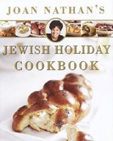 Joan Nathan's Jewish Holiday Cookbook | Joan Nathan |