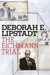 The Eichmann Trial | Deborah E. Lipstadt |