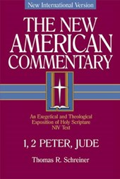 Niv the New American Commentary 1, 2 Peter, Jude | Thomas R. Schreiner |