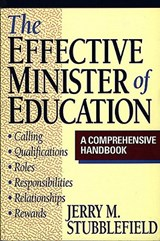 The Effective Minister of Education | Jerry M. Stubblefield |