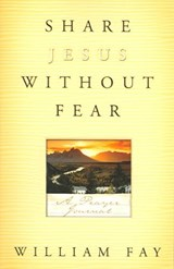 Share Jesus Without Fear | William Fay |