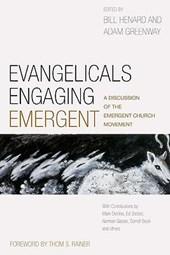 Evangelicals Engaging Emergent
