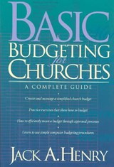 Basic Budgeting for Churches | Jack A. Henry |