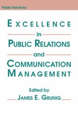 Excellence in Public Relations and Communication Management | James E. Grunig |