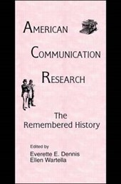 American Communication Research-The Remembered History